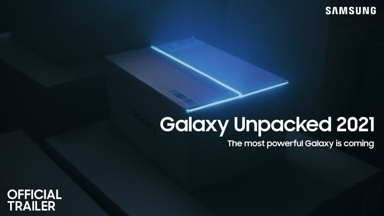 "Samsung to launch ""Most Powerful"" Galaxy at Unpacked 2021 event"